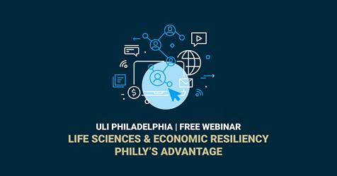 Register Now: ULI Philadelphia Free Webinar | Life Sciences & Economic Resiliency | Philly's Advantage